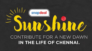 Snapdeal Sunshine : To Contribute For A New Dawn In The Life Of Chennai