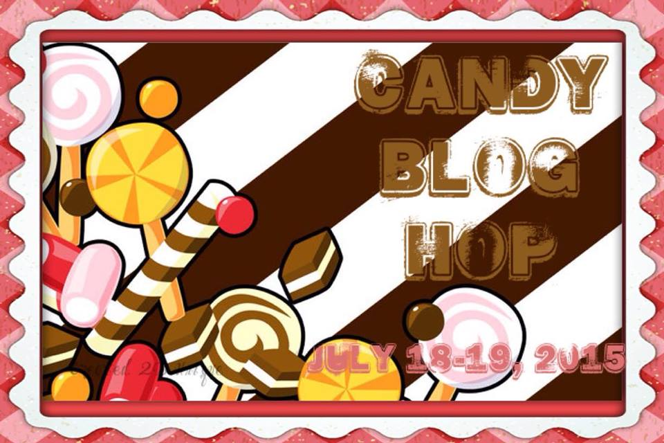 Candy Blog Hop - July 18 - 19