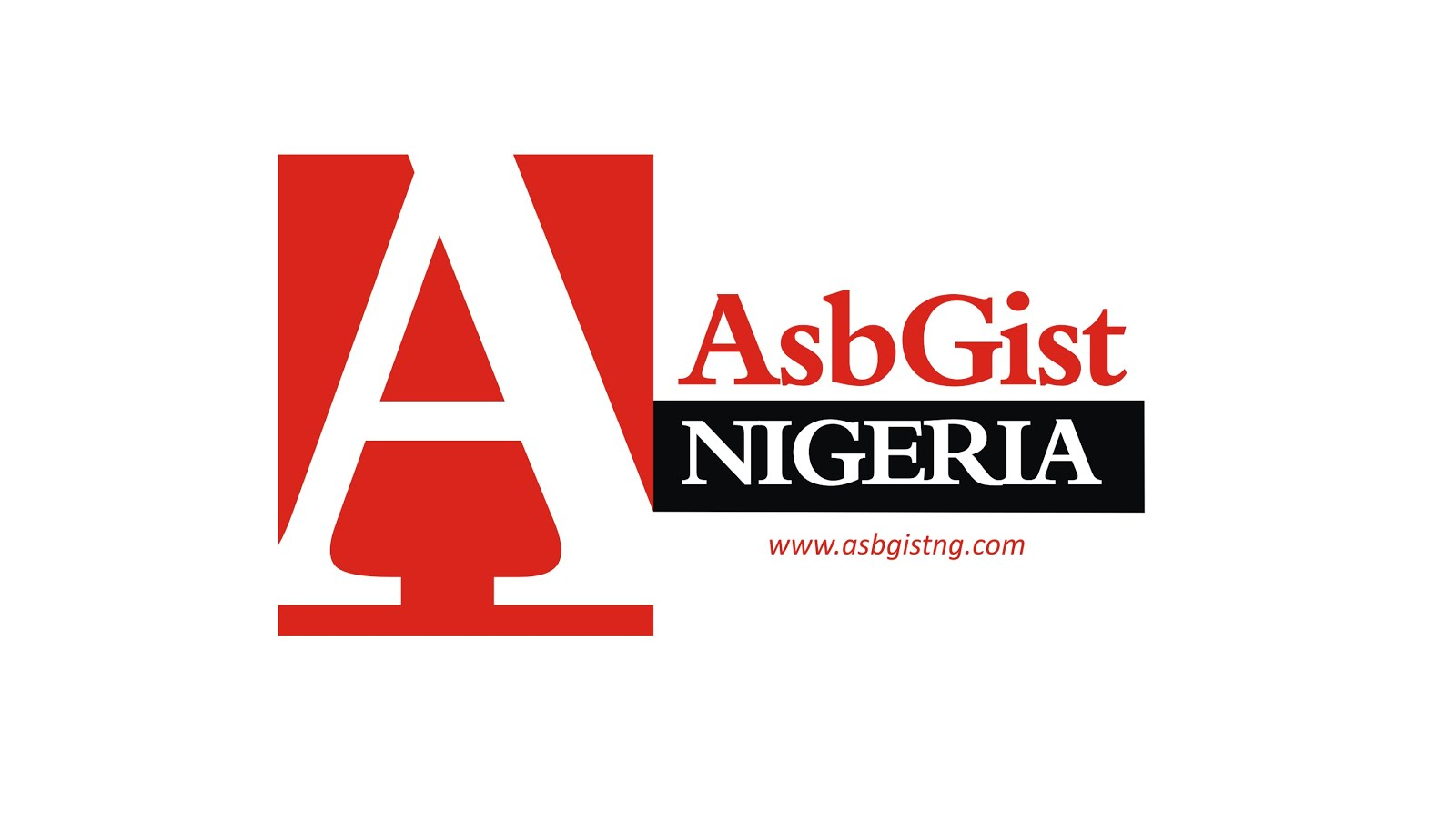 AsbGist Nigeria: Breaking News, Entertainment, Politics, Sport, Lifestyle, World News