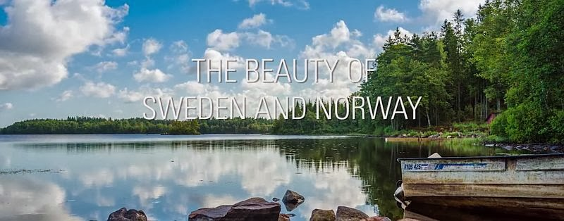 The Beauty of Sweden and Norway - Timelapse