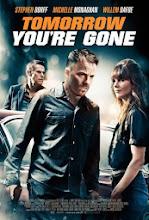 Tomorrow You're Gone (2012)