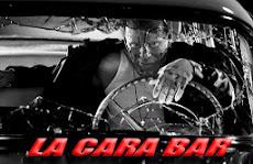 """""""LA CARA""""  BAR"""