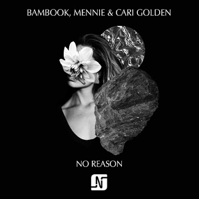 Bambook, Mennie Ft. Cari Golden - No Reason