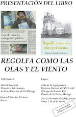 """Presentación del libro """"Regolfa como las olas y el viento"""" de Manuel Sánchez Vicioso"""