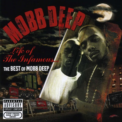 Mobb Deep – Life Of The Infamous: The Best Of Mobb Deep (CD) (2006) (FLAC + 320 kbps)