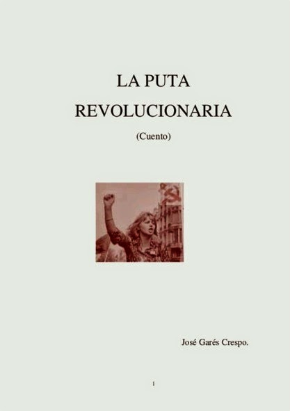 La Puta Revolucionaria