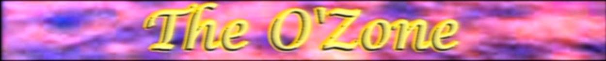 The O'Zone