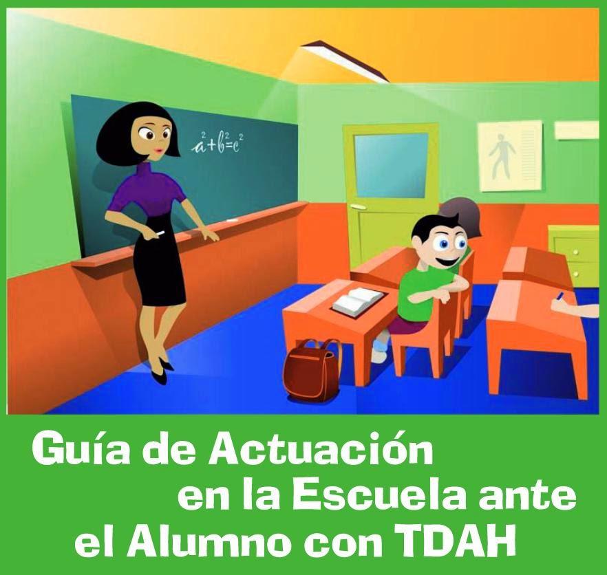 http://www.cece.gva.es/ocd/areacd/docs/esp/GuiaTDAH_Profesores_modificada.pdf