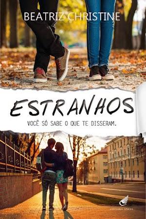 |Resenha Premiada| Estranhos - Beatriz Christine