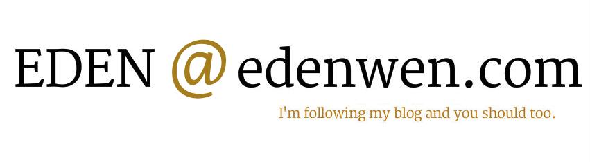 EDEN @ edenwen.com