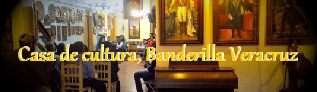 Casa de la cultura Banderilla Veracruz