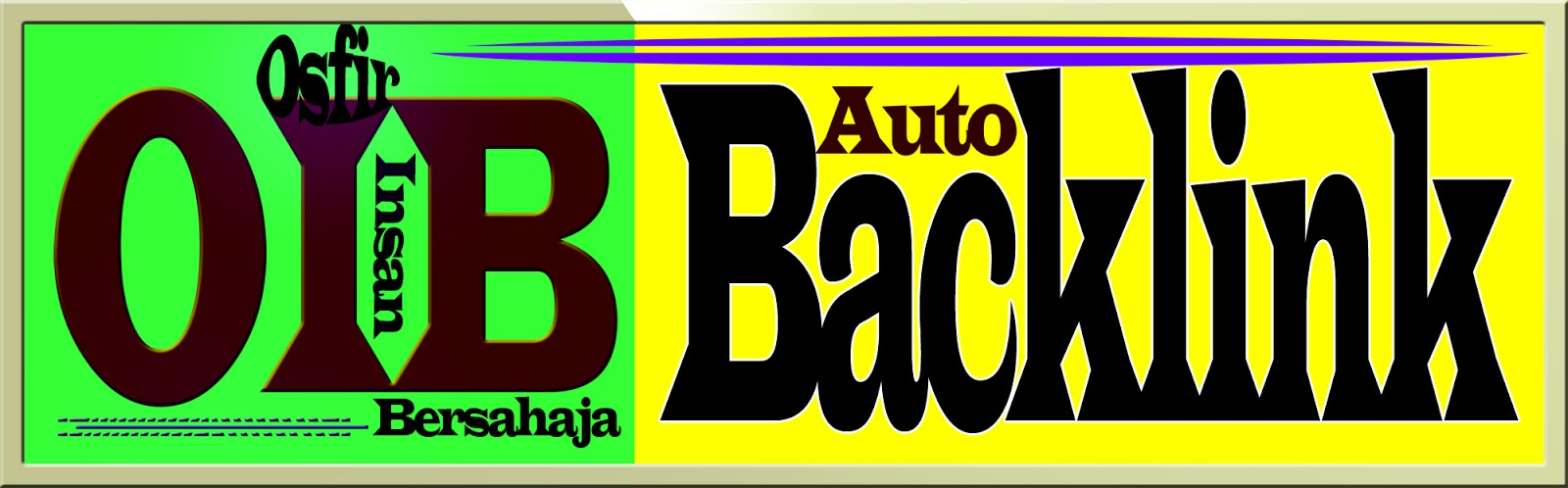 Auto Backlink Gratis:Osfir Insan Bersahaja