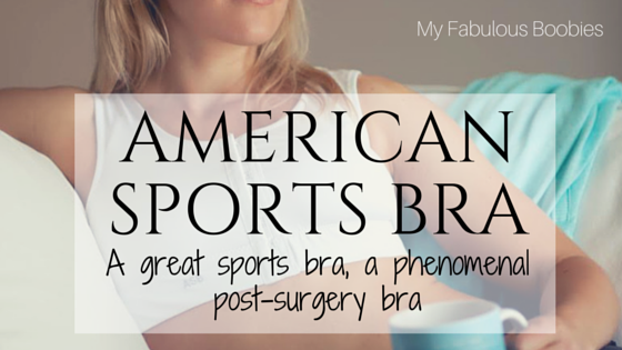 American Sports Bra Review: A great sports bra, a phenomenal post-surgery bra | My Fabulous Boobies