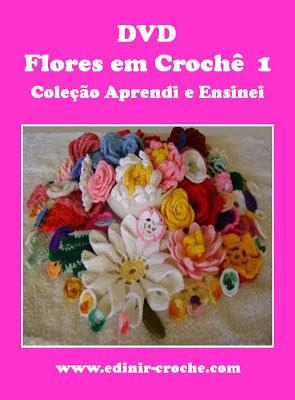 dvd flores de croche 5 volumes com Edinir-Croche na loja curso de croche com frete gratis