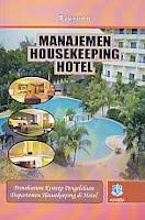 toko buku rahma: buku MANAJEMEN HOUSEKEEPING HOTEL, pengarang bagyono, penerbit alfabeta