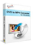 Download Xilisoft DVD to MP4 Converter v7.4.0 Full Serial