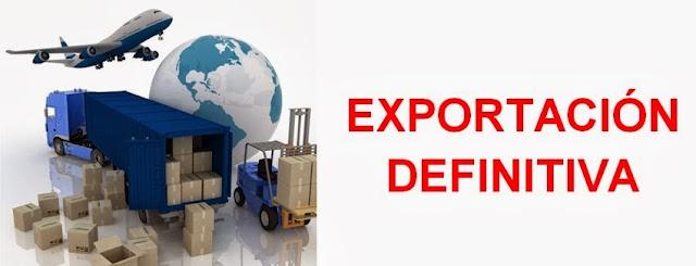 Régimen aduanero-exportación definitiva
