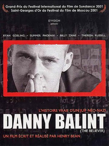 Danny Balint (The Believer) streaming vf