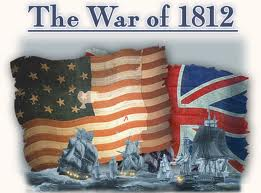 Pics of the War of 1812 and Latest information 2012