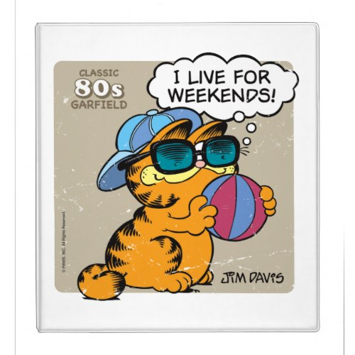 I Live for Weekends | Funny Garfield Binder