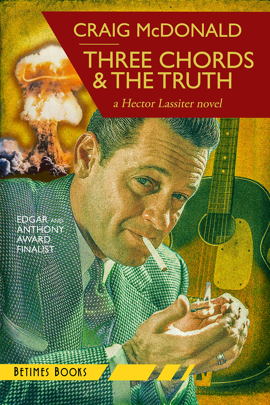 THREE CHORDS & THE TRUTH (Hector Lassiter series #10)