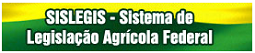 http://extranet.agricultura.gov.br/sislegis-consulta/consultarLegislacao.do