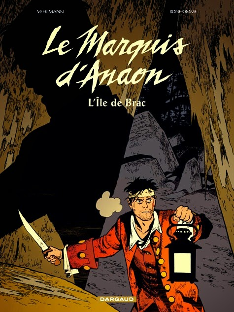 stripovi - Page 2 CVT_Le-Marquis-dAnaon-Tome-1--LIle-de-Brac_7669