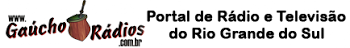 Gauchoradios.com.br O Portal de Radio e Televisao do RGS