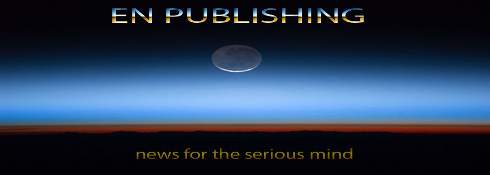 En Publishing - NEWS FOR THE SERIOUS MIND