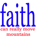 Faithful Quotes|Faithful Picture Clips|Faith Can Move Mountains