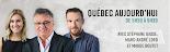 Québec aujourd'hui avec Stéphane Gasse BLVD 102,1