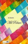 MIL PEDAÇOS de Liz Rabello