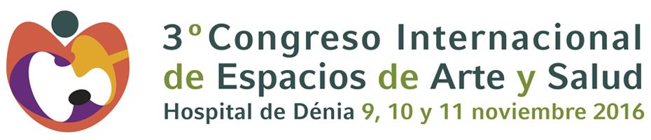III congreso Internacional Espacios de Arte y Salud