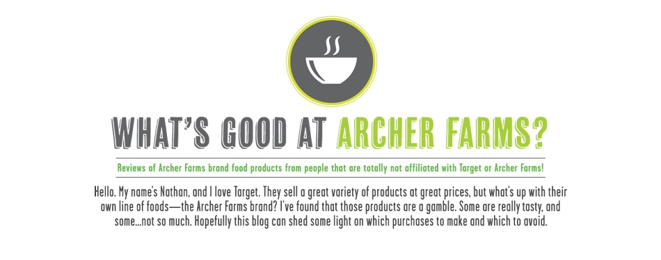 What's Good at Archer Farms?
