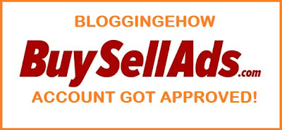BuySellAds Ad Network: BloggingeHow Got APPROVED By BSA 2012