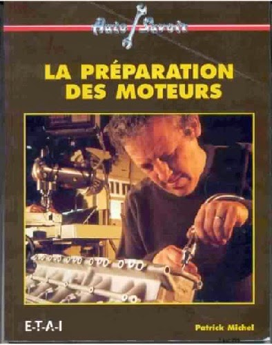 Livre pdf La préparation des moteurs - Patrick Michel