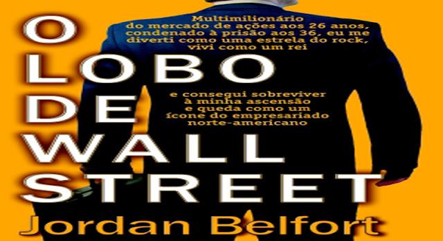O Lobo De Wall Street The Wolf Of Wall Street De Martin Scorsese