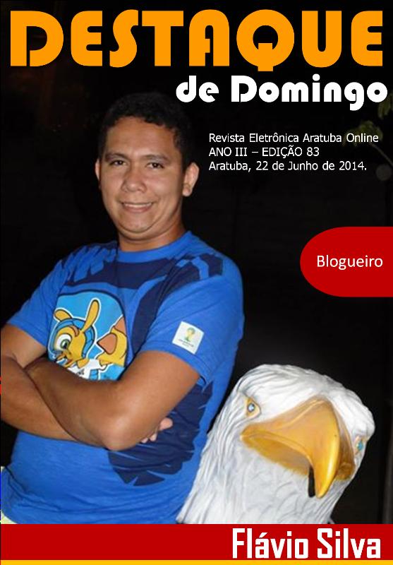 Aratuba Online: Flávio Silva na 83ª Edição do Destaque de Domingo
