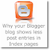 Why Blogger blog shows less post entries on Homepage/Index/Archive pages