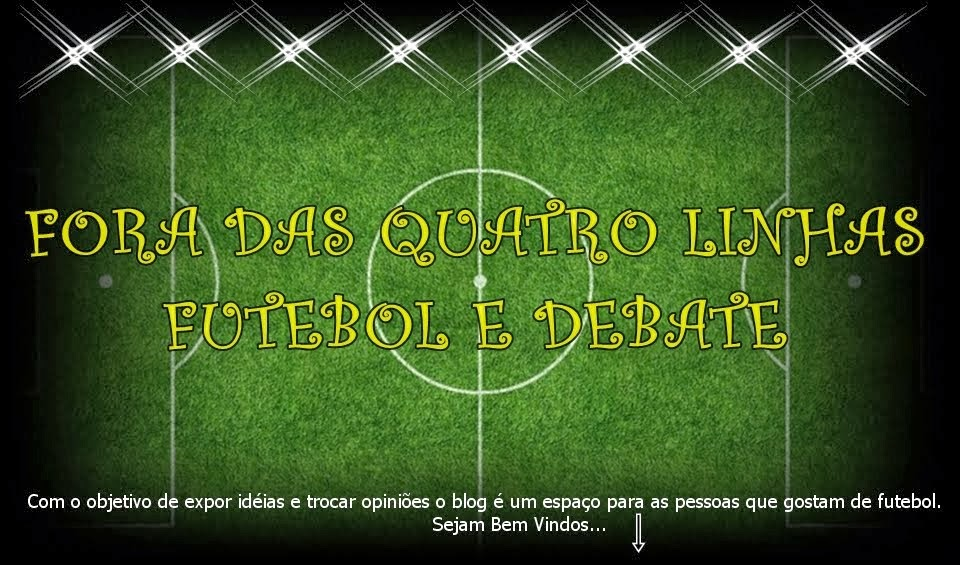 Fora das Quatro Linhas: Futebol e Debate!