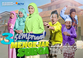 Sinopsis,OST Sinetron 3 Semprul Mengejar Surga SCTV