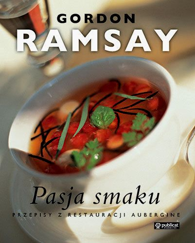 Gordon Ramsay - Pasja smaku
