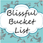 Blissful Bucket List