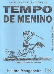 Cordel: Tempo de Menino. Nº 100. Março/2011