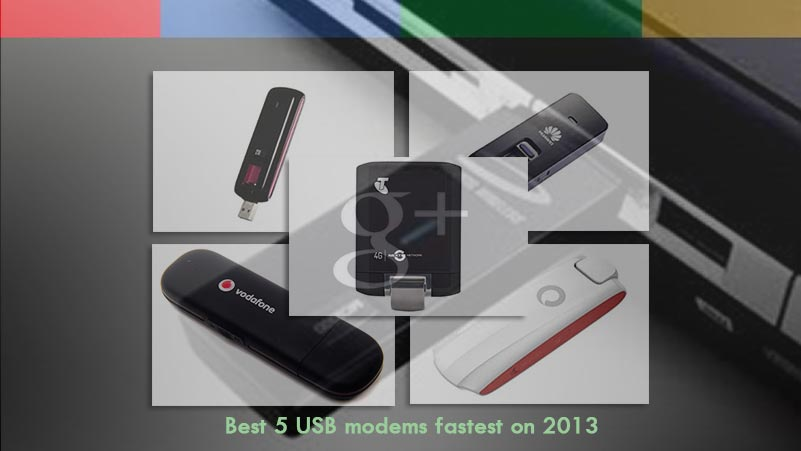 Best 5 USB modems fastest on 2013