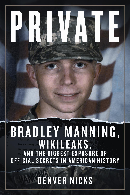 Bradley Manning Wikileaks D13