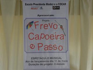 PROJETO FREVO, CAPOEIRA E PASSO É LANÇADO COM GRANDE EVENTO