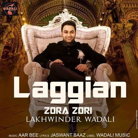 Laggian Zora Zori | Lakhwinder Wadali | Full Video