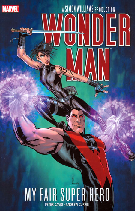 WONDER MAN MY FAIR SUPER HERO TP