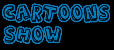 Cartoons Show